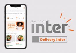 Inter Delivery: Entregas pelo app do Banco Inter
